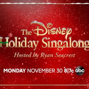Especial navideño «Disney Holiday SingAlong»