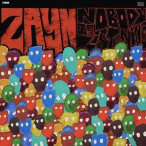 Traducciones del Álbum ''Nobody Is Listening'' de ZAYN MALIK