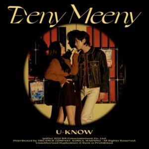U-KNOW – 유노윤호 (Eeny Meeny) Letra (Español, Coreano y Romanización)