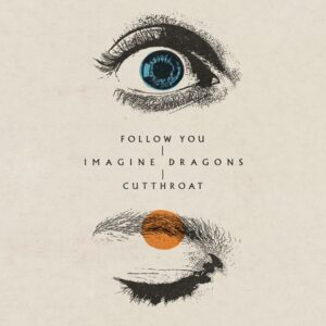 Imagine Dragons – Follow You Letra (Español e Inglés)