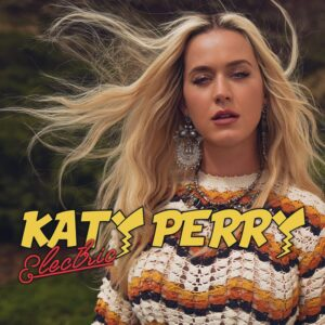Katy Perry – Electric Letra (Español e Inglés)